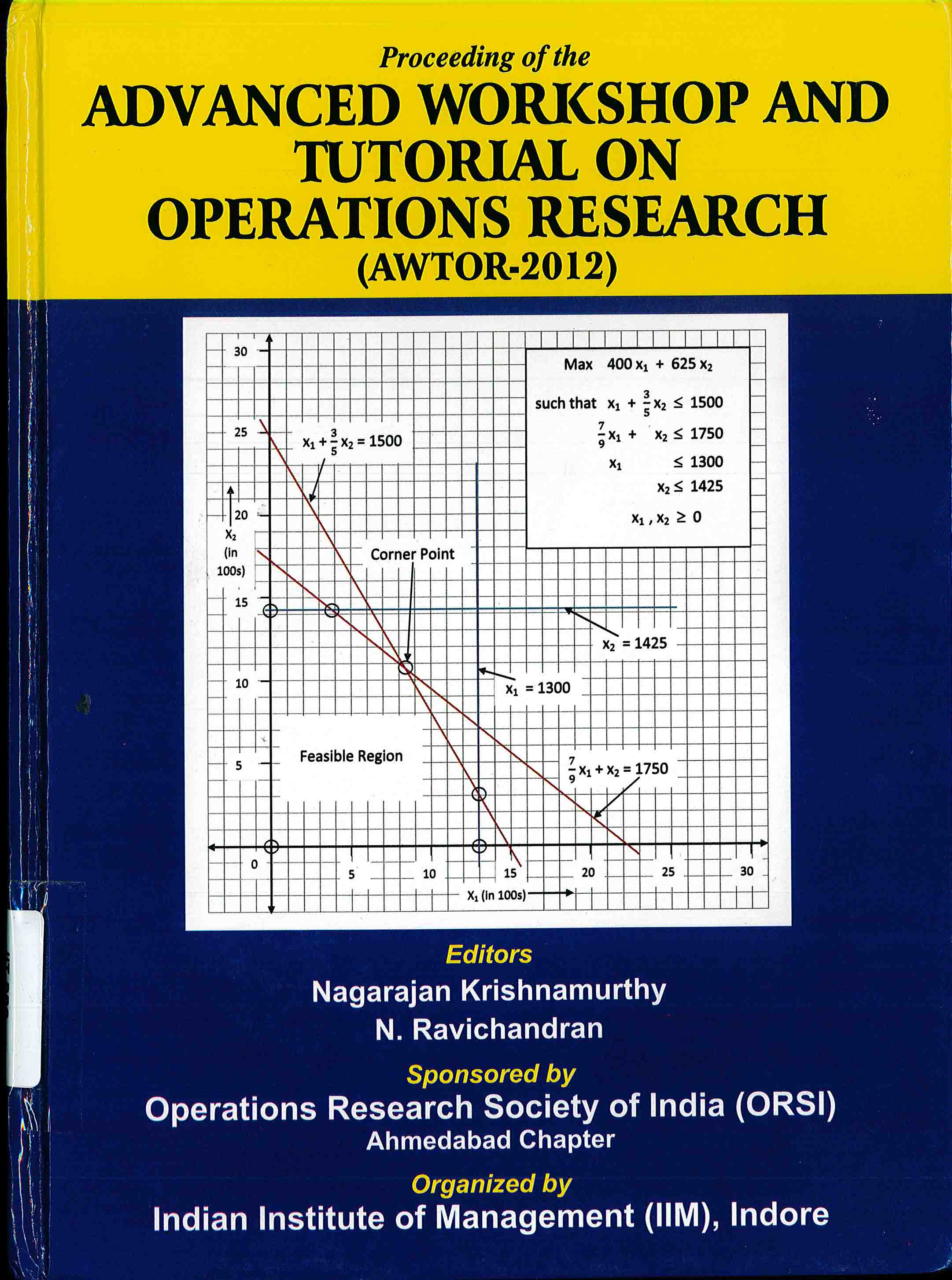 Advanced workshop and tutorial on operations research (AWTOR-2012)