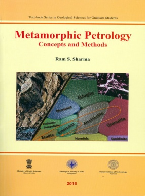 Metamorphic petrology : Concepts and Methods